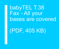 babyTEL T.38 Fax - All your bases are covered