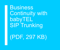 Business Continuity with babyTEL SIP Trunking