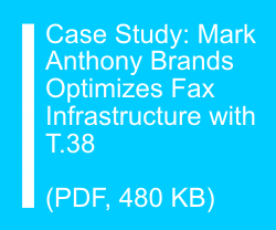 Case Study: Mark Anthony Brands Optimizes Fax Infrastructure with T.38